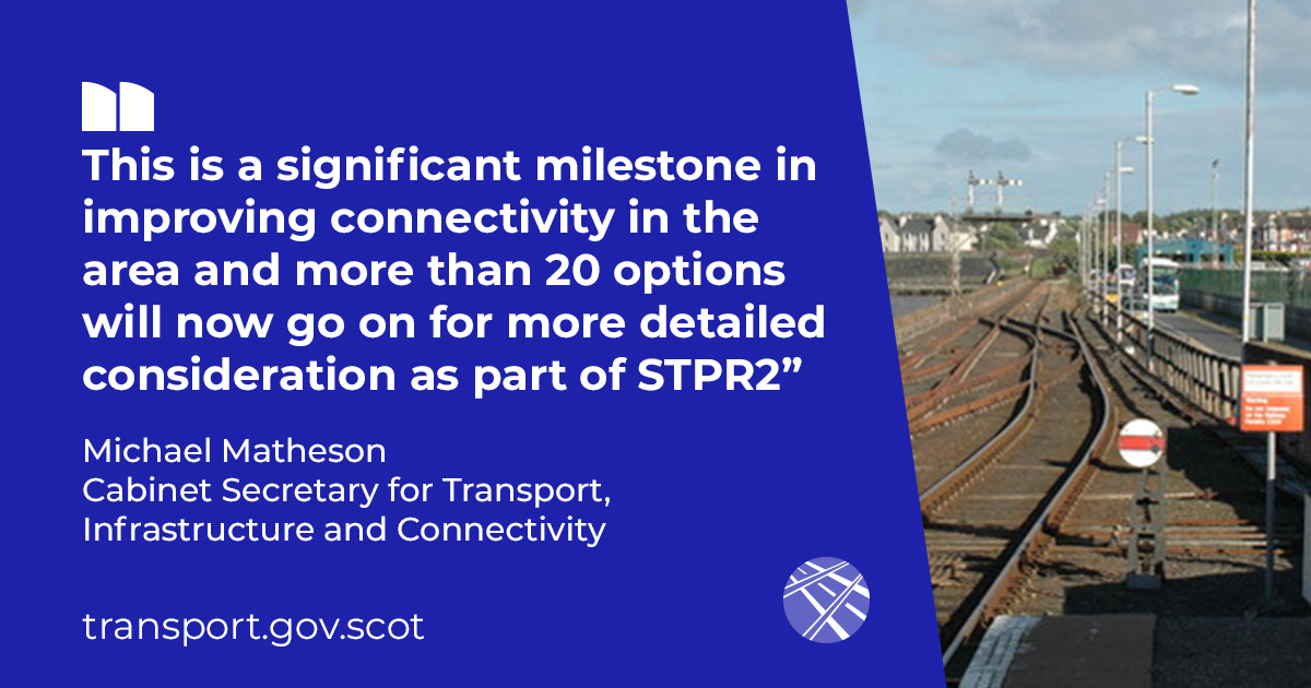 This is a significant milestone in improving connectivity in the area and more than 20 options will now go on for more detailed consideration as part of STPR2 - Michael Matheson, Transport Secretary